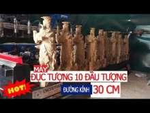 Embedded thumbnail for Máy đục tượng 10 đầu CNC Việt Hàn