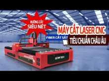 """Embedded thumbnail for Máy cắt laser CNC Fiber - Đường cắt hoàn hảo - """"Siêu"""" nét mịn - Tiêu Chuẩn Châu Âu"""